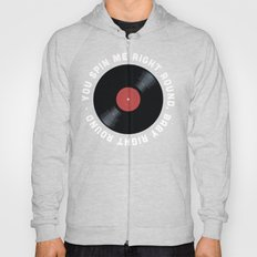 You Spin Me Right Round, Baby Right Round Hoody