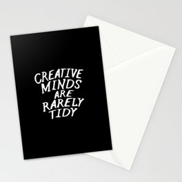Creative Minds Are Rarely Tidy (Black & White) Stationery Cards