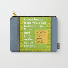 Great books like you Carry-All Pouch