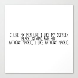 Anthony Mackie is my coffee Canvas Print