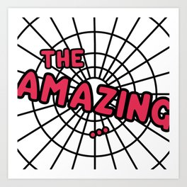 The Amazing Spider Web Art Print