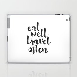 printable art,eat well travel often,kitchen decor,travel sign,travel gifts,quote prints,inspiration Laptop & iPad Skin
