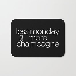 Less Monday, More Champagne Bath Mat