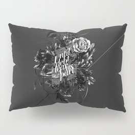 until debt tear us apart Pillow Sham