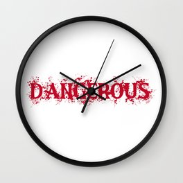 Dangerous Bloody Wall Clock