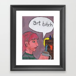 Art Bitch Framed Art Print