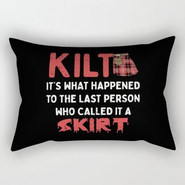Funny Scottish Kilt Skirt Humor Quote Rectangular Pillow