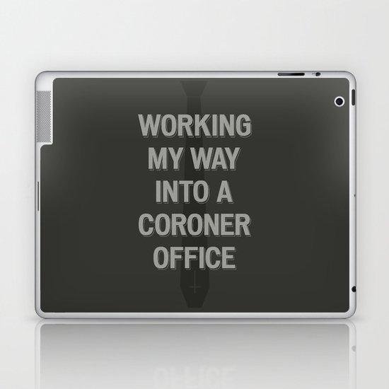 The Coroner Office Laptop & iPad Skin