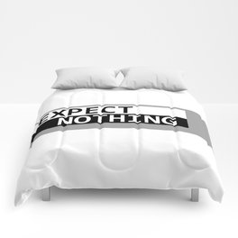 Expect Nothing Comforters