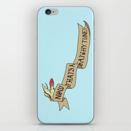 Now That's A Catchy Tune! iPhone Skin