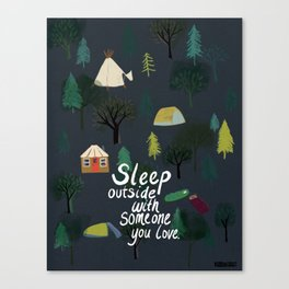 Sleep Outside With Someone You Love Canvas Print