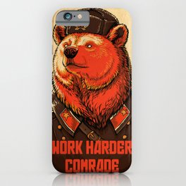 Work Harder, Comrade! iPhone Case