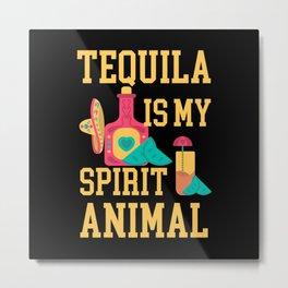 Tequila Spirit Animal Alcohol Lover Metal Print