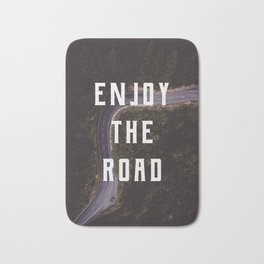 Enjoy the road Bath Mat