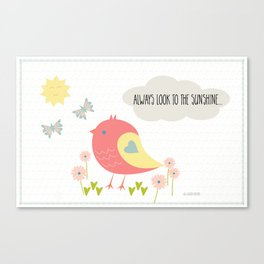 Always Look to the Sunshine Canvas Print
