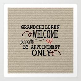 Grandchildren Welcome Art Print