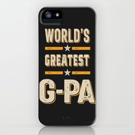 World's Greatest G-Pa iPhone Case