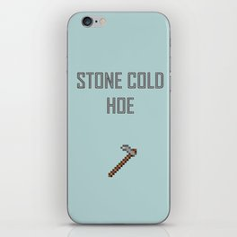 Stone Cold Hoe iPhone Skin