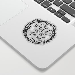 It is well with my soul wreath Sticker