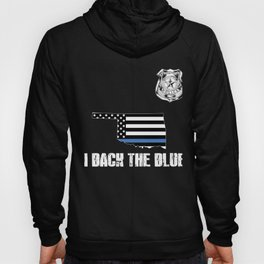 Oklahoma Police Appreciation Thin Blue Line I Back The Blue Hoody