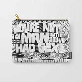 Not A Man Carry-All Pouch