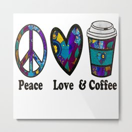 Purple Green Peace Love and Coffee Metal Print