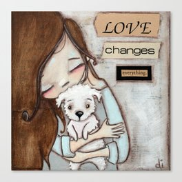 Love Changes Everything by Diane Duda Canvas Print