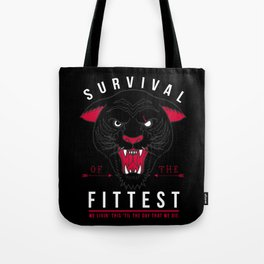 SURVIVAL OF THE FITTEST pt 2 Tote Bag
