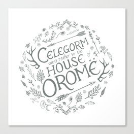 Celegorm went rather to the house of Orome-Green on White Canvas Print