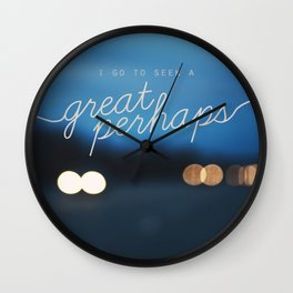 looking for alaska - great perhaps. Wall Clock