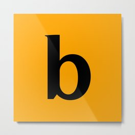 b (BLACK & ORANGE LETTERS) Metal Print