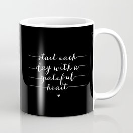 Start Each Day With a Grateful Heart typography poster black-white design bedroom wall home decor Coffee Mug