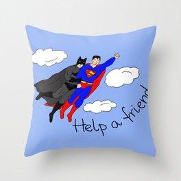 Help a friend Throw Pillow
