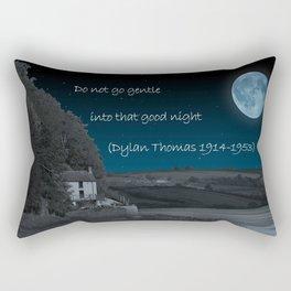 Do Not Go Gentle Rectangular Pillow