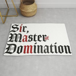 I Am Sir, Master Of Domination Rug