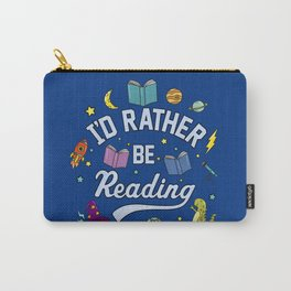 I'd Rather Be Reading Science And Magic Edition Carry-All Pouch
