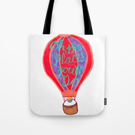 """""""Oh the Places You'll Go"""" – Balloon plus Lettering Tote Bag"""
