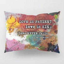Love NEVER FAILS Scripture Bible Verse Abstract Art Painting by Michel Keck Pillow Sham