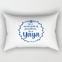 Yaya, cute Yaya gift, blessed yaya Rectangular Pillow