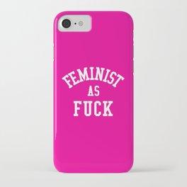 Feminist as Fuck iPhone Case