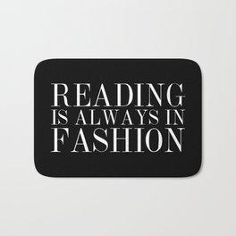 Reading is Always in Fashion Bath Mat