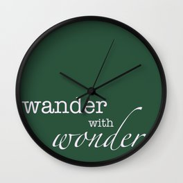 Wander with wonder forest green graphic Wall Clock