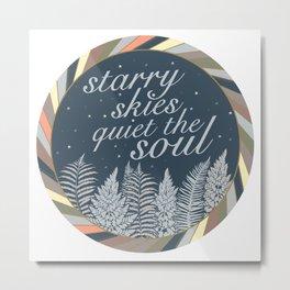 Starry Skies Quiet The Soul Metal Print