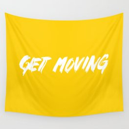 Get Moving! Wall Tapestry