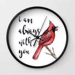 I Am Always With You, Cardinal Wall Clock