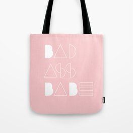 Bad Ass Babe Tote Bag