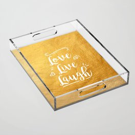 Love Live Laugh Acrylic Tray