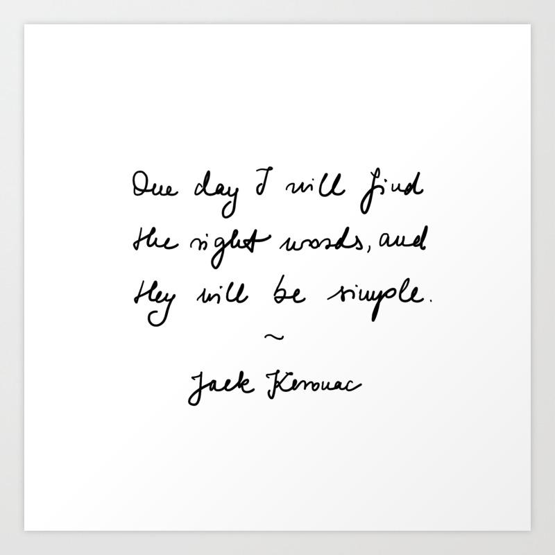 jack kerouac - the dharma bums - quote Art Print