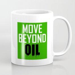 Move Beyond Oil Coffee Mug
