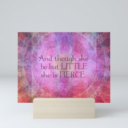 She is Fierce,  girl quote, Shakespeare Art, Quote Mini Art Print